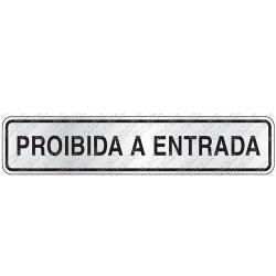Comprar Placa sinalizadora Proibida a entrada 5 x 25 cm-Sinalize
